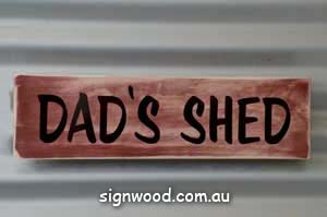 dads shed wood sign